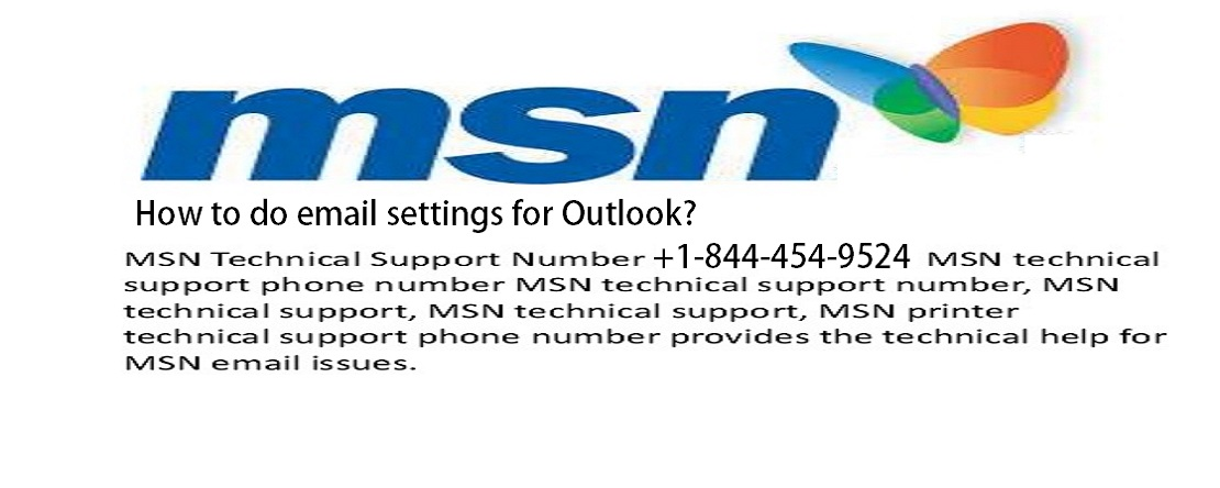 How to do MSN Email Settings For Outlook