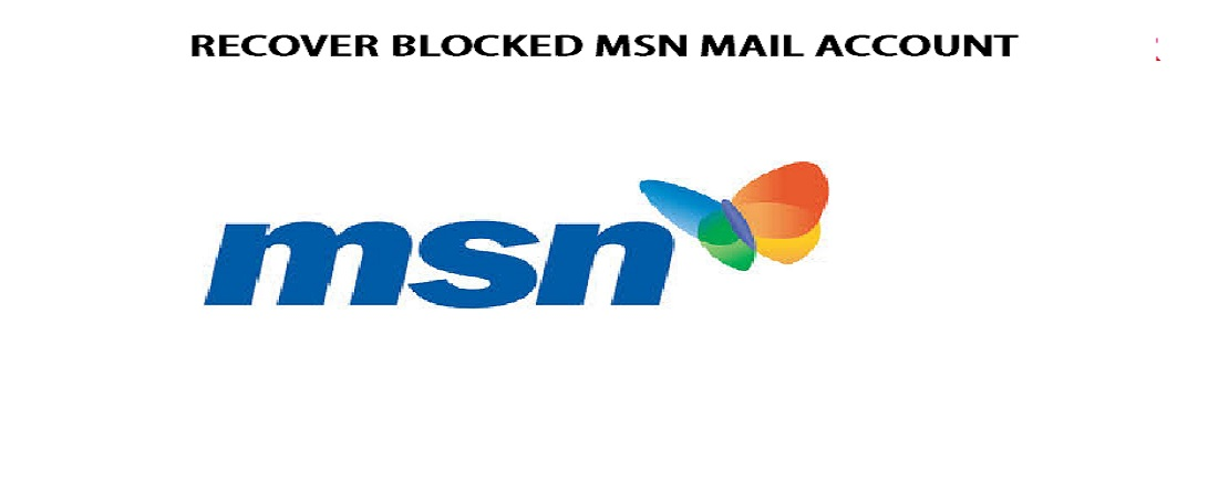 Recover Blocked MSN Mail Account