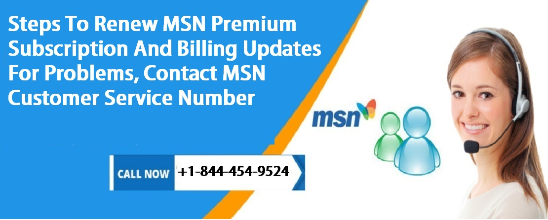 Steps To Renew MSN Premium Subscription and Billing Updates?